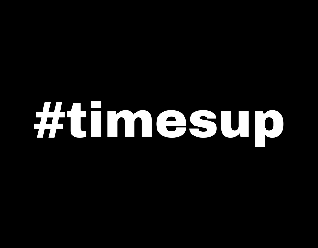 #TimesUp on inappropriate workplace behaviours